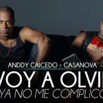 Ritmos tropicales y urbanos presenta Anddy Caicedo en Te voy a olvidar  Feat Cassanova