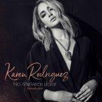 Karen Rodríguez y su tema  No Me Verás Llorar se ubica entre  los temas más sonados de Ecuador