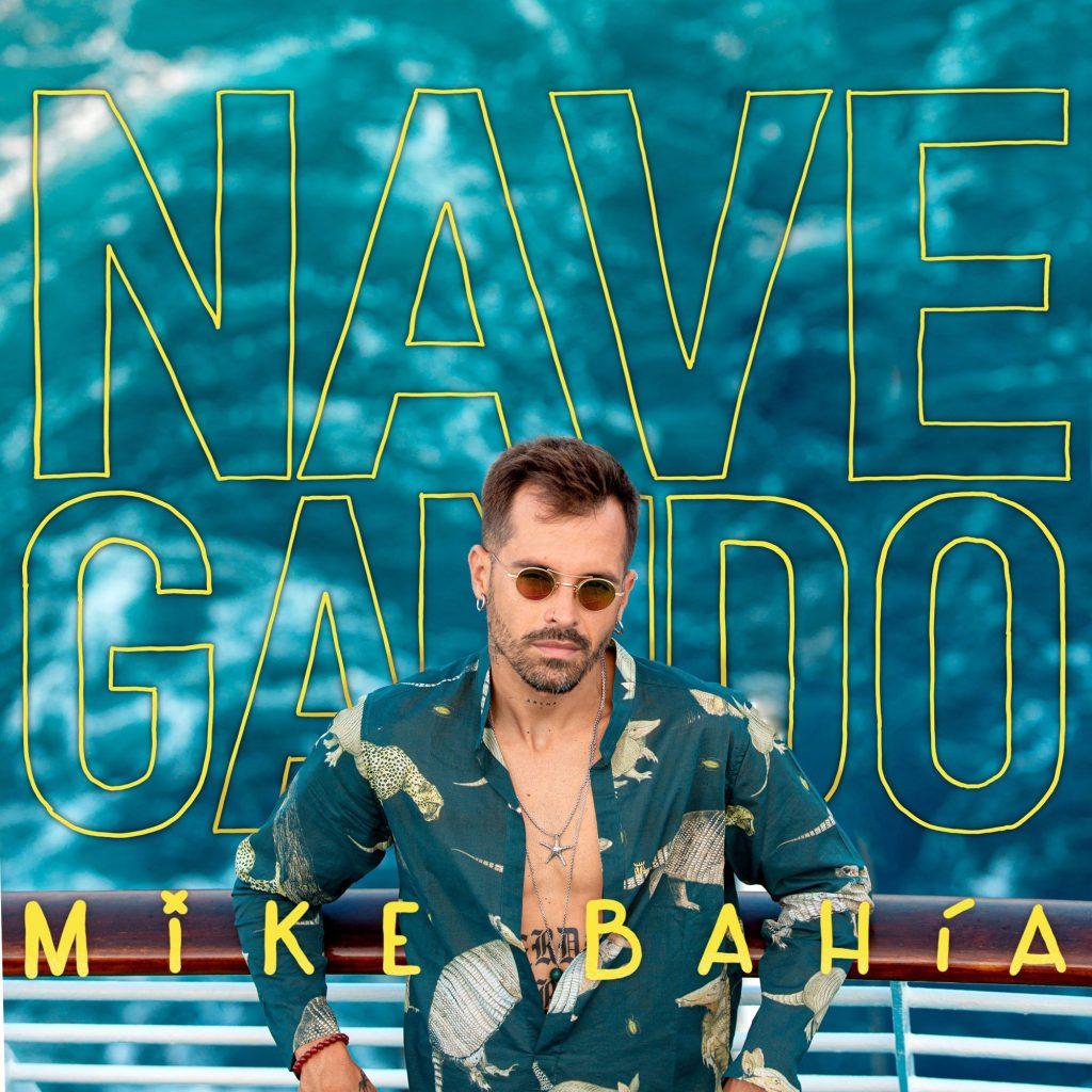 """""""DETENTE"""" el nuevo sencillo de MIKE BAHÍA que es parte de su primer álbum de estudio """"NAVEGANDO"""""""