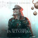 Marcela Gandara celebra la época navideña con nuevo sencillo y video oficial