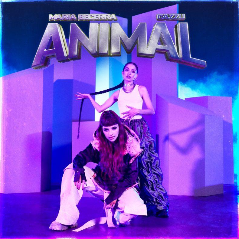 """MARIA BECERRA Y CAZZU INICIAN EL 2021 CON SU NUEVO LANZAMIENTO MUSICAL """"ANIMAL"""""""